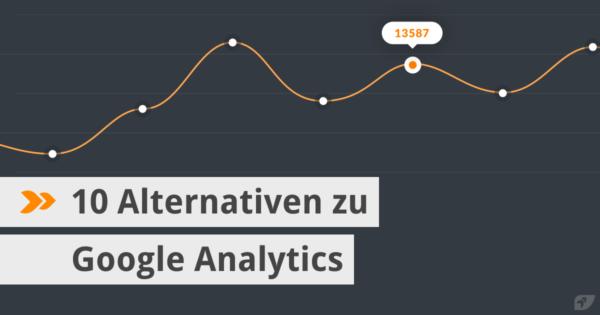 10 Alternativen zu Google Analytics